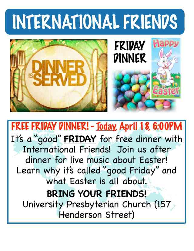 Last Friday dinner of the year!  TONIGHT 6pm!