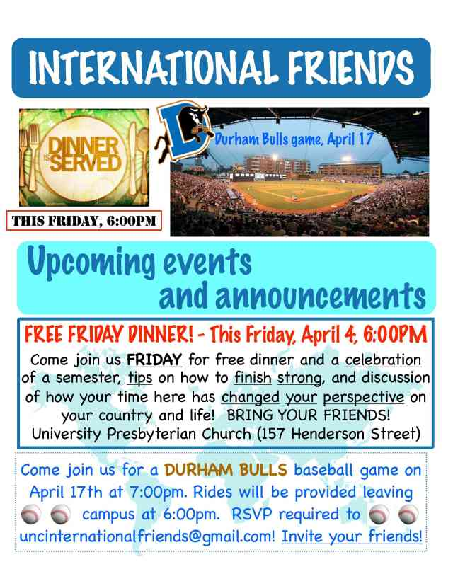 Friday dinner this Friday!  Durham Bulls April 17!